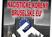 """Kniha Nacistické kořeny """"Bruselské EU"""""""